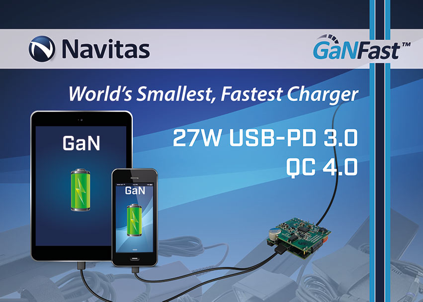 Navitas Releases World's Smallest, Fastest Quick Charger using GaNFast™ Power IC
