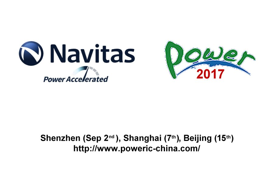 Navitas Showcases New GaN Power IC Technology at Key Chinese Power Conferences
