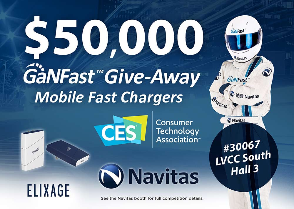 Navitas $50,000 GaNFast Give-Away at CES 2020