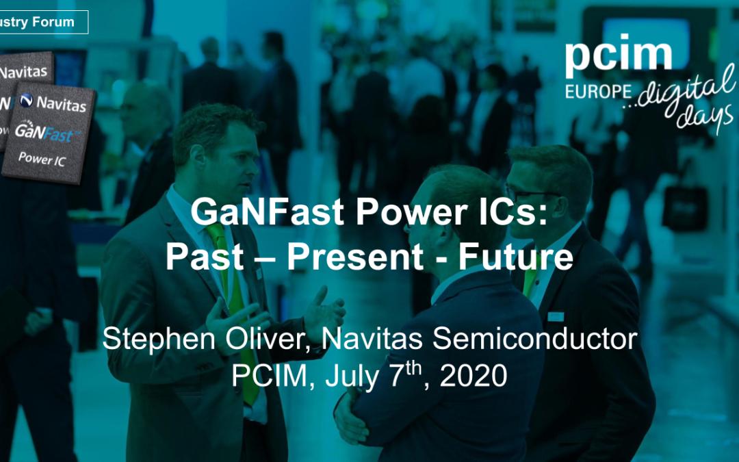 GaNFast Power ICs: Past-Present-Future