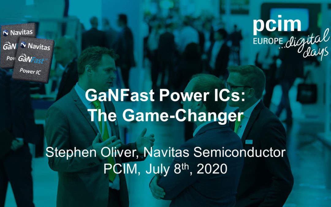 GaNFast Power ICs: The Game Changer