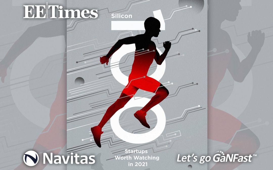 """Navitas Described as """"The Power and the Glory"""" of Top Tech Companies to Watch"""
