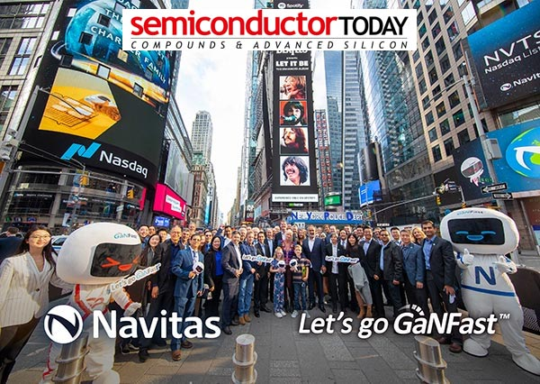 Semiconductor Today: Navitas completes Live Oak II business combination; rings Nasdaq opening bell